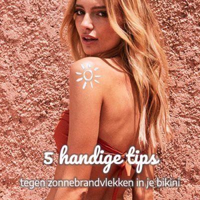 tips tegen zonnebrandvlekken in je bikini Trendy Zomer 2018